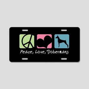 Peace, Love, Dobermans Aluminum License Plate