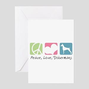 Peace, Love, Dobermans Greeting Card