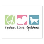 Peace, Love, Goldens Small Poster