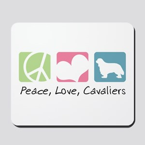 Peace, Love, Cavaliers Mousepad