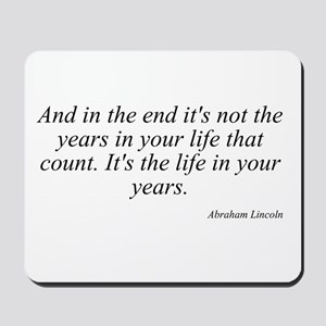 Abraham Lincoln quote 8 Mousepad