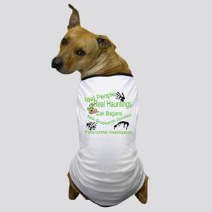 Paranormal Humor Dog T-Shirt