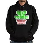 SAVE THE TREES!! Hoodie (dark)