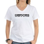 Computers the wave of the future Women's V-Neck T-