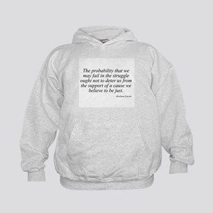 Abraham Lincoln quote 98 Kids Hoodie