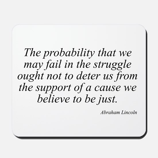 Abraham Lincoln quote 98 Mousepad