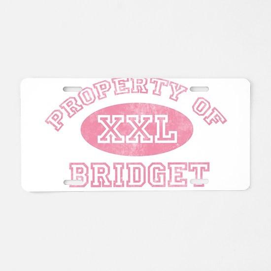 Property of Bridget Aluminum License Plate