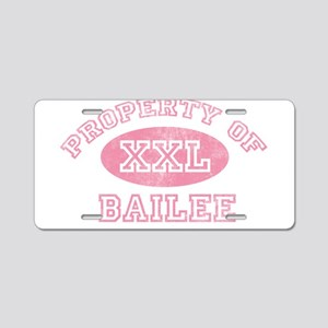 Property of Bailee Aluminum License Plate