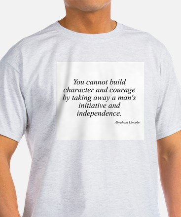 Abraham Lincoln quote 128 Ash Grey T-Shirt