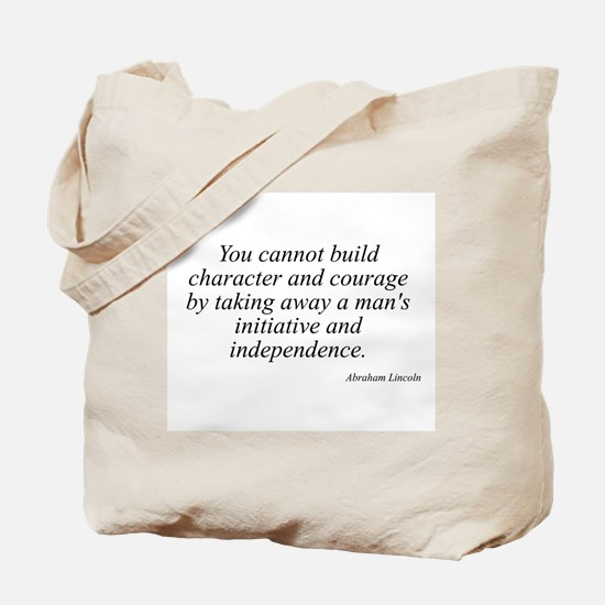 Abraham Lincoln quote 128 Tote Bag