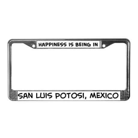 Happiness is San Luis Potosi License Plate Frame
