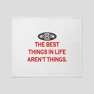 BEST THINGS IN LIFE Throw Blanket