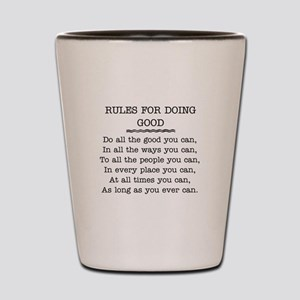 RULES FOR DOING GOOD Shot Glass