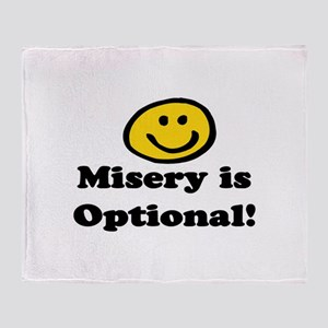 MISERY IS OPTIONAL Throw Blanket