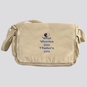 WHAT WORRIES YOU ~ MASTERS YOU Messenger Bag