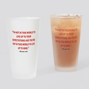 BRUCE LEE QUOTE Drinking Glass