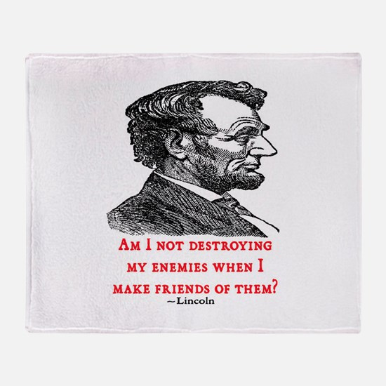 LINCOLN ENEMIES QUOTE Throw Blanket