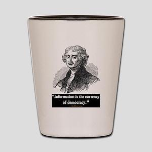 JEFFERSON DEMOCRACY QUOTE Shot Glass