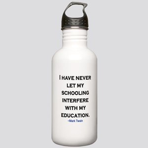 MARK TWAIN EDUCATION QUOTE Stainless Water Bottle