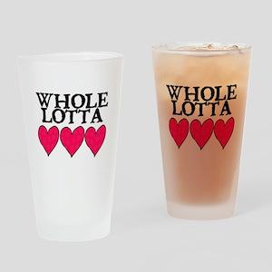 WHOLE LOTTA LOVE (HEARTS) Drinking Glass
