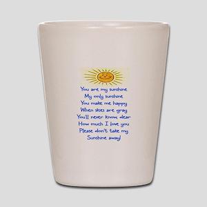 YOU ARE MY SUNSHINE Shot Glass