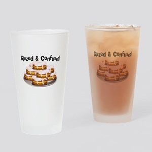 Glazed and Confused Drinking Glass