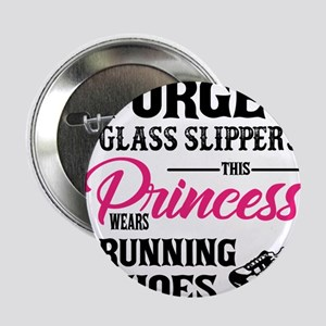 """This Princess Wears Running Shoes 2.25"""" Button"""