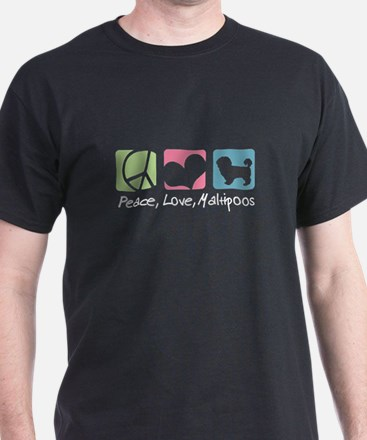 Peace, Love, Maltipoos T-Shirt