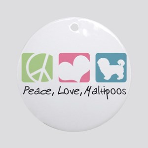 Peace, Love, Maltipoos Ornament (Round)
