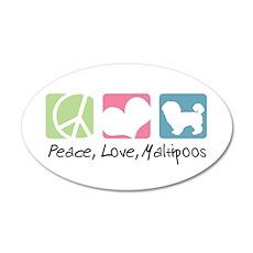 Peace, Love, Maltipoos 22x14 Oval Wall Peel