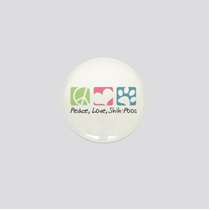 Peace, Love, Shih-Poos Mini Button