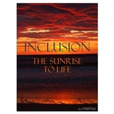 Inclusion the Sunrise to Life Framed Print