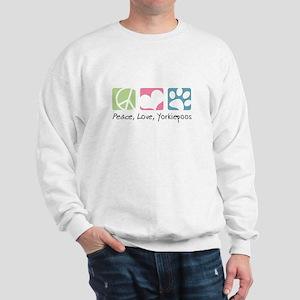 Peace, Love, Yorkiepoos Sweatshirt