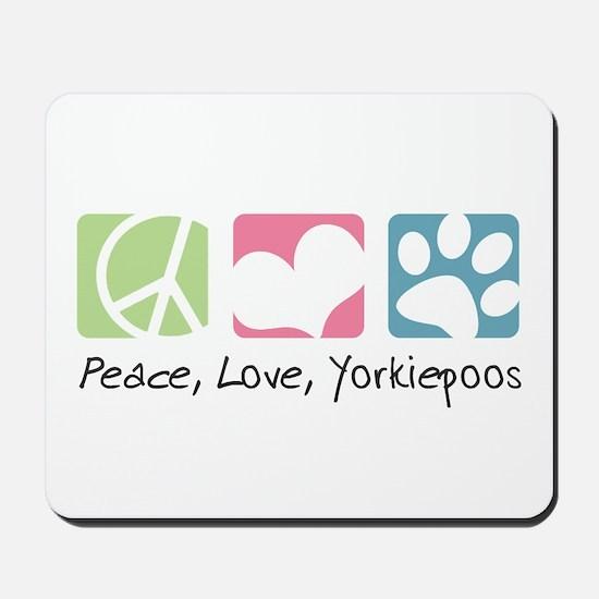 Peace, Love, Yorkiepoos Mousepad