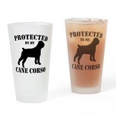 Protected by my Cane Corso Drinking Glass