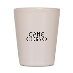 Cane Corso Shot Glass