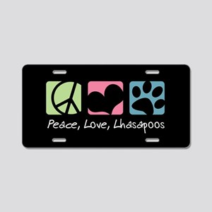 Peace, Love, Lhasapoos Aluminum License Plate