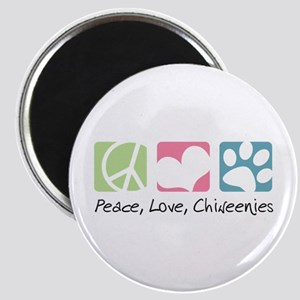 Peace, Love, Chiweenies Magnet