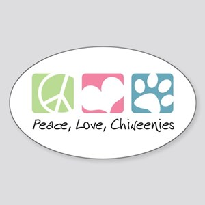 Peace, Love, Chiweenies Sticker (Oval)