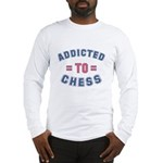Addicted to Chess Long Sleeve T-Shirt