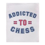 Addicted to Chess Throw Blanket