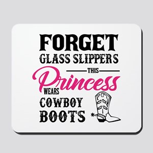 This Princess Wears Cowboy Boots Mousepad