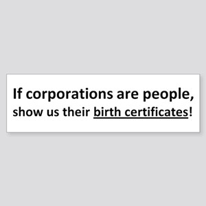 Corps: Birth Certificates! Sticker (Bumper)