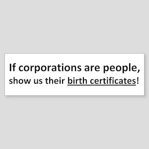 Corps: Birth Certificates! Sticker (Bumper)
