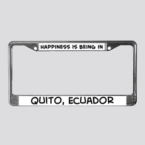 Happiness is Quito License Plate Frame