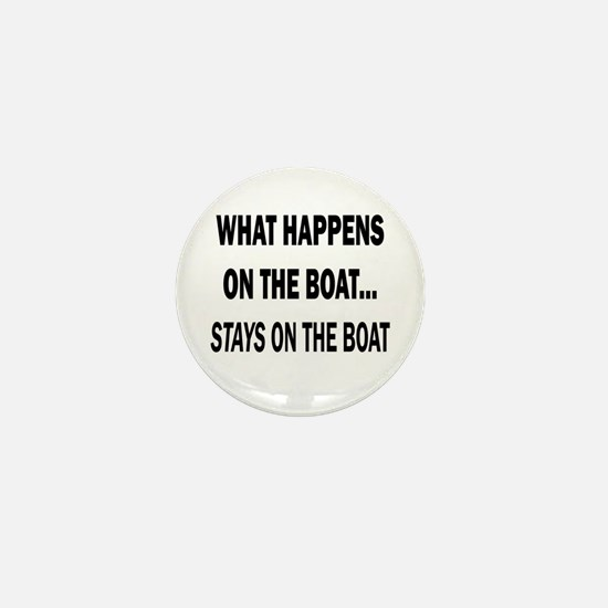 WHAT HAPPENS ON THE BOAT Mini Button