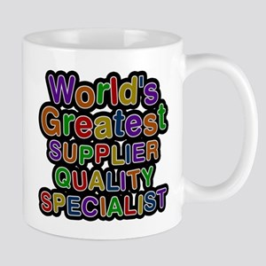 Worlds Greatest SUPPLIER QUALITY SPECIALIST Mugs