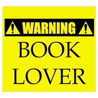 WARNING: Book Lover Poster