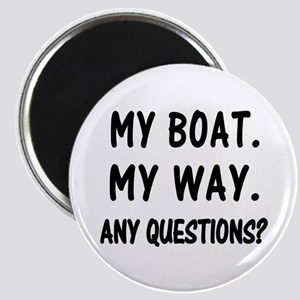 MY BOAT. MY RULES. Magnet