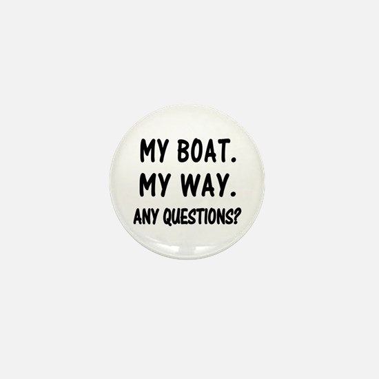 MY BOAT. MY RULES. Mini Button